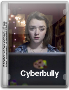 Cyberbully – Кибер Побойник 2015