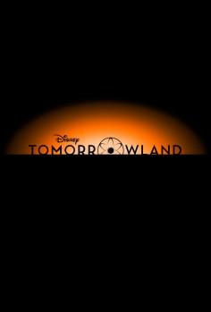 Tomorrowland – Утрешна земя 2015